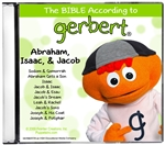 CD - Gerbert - Abraham, Isaac, and Jacob