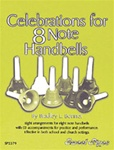 Celebrations for 8 Note Handbells